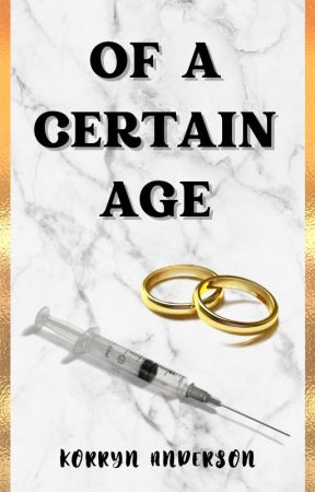 Of  A Certain Age by RynAnderson