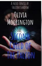 Olivia Moorington, The second child of the Falcon by Falcolnsshadow