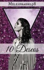 10 Deseos -Selena Gomez y tú by Milesdrauhl98