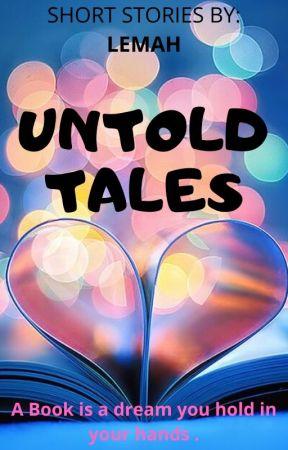 Untold Tales by daydreamer182003