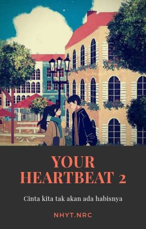 Your Heartbeat 2  by NhytNrc