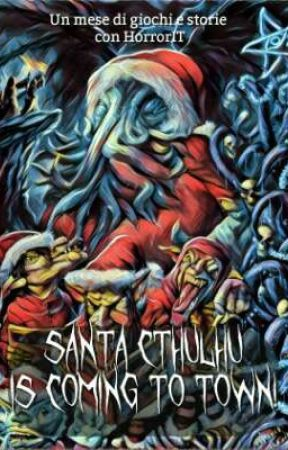 Santa Cthulhu is coming to town! - Un mese di giochi e storie con HorrorIT  by HorrorIT