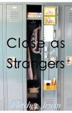 Close as Strangers》Hemmings by Fletcher_Irwin