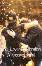 The Lover's Adoration: A Second Shot (Kellic) by fckingxfuentes