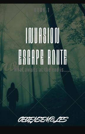 INVASION: Escape Route by OEAensembles
