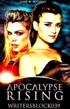 Apocalypse Rising (Book One) by WritersBlock039