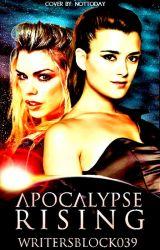 Apocalypse Rising (Book One) by WritersBlock039