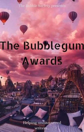 THE BUBBLEGUM AWARDS  JUDGING  by BubbleSociety