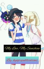 Sunlightshipping: My Love, My Sunshine by kyogrepublications