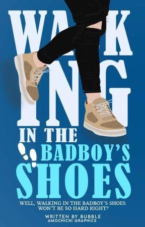 Walking In The Bad Boy's Shoes by MyinspiraSHAWN_