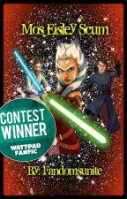 Mos Eisley Scum [Star Wars: The Clone Wars One-shot] by Fandomsunite