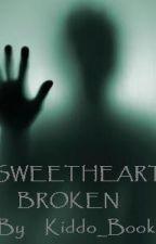 Sweethearts Broken by Kiddo_Books