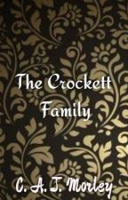 The Crockett Family {WIP} by queentrashbinfirepit