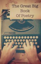 The Great Big Book of Poetry by CJTomlinson