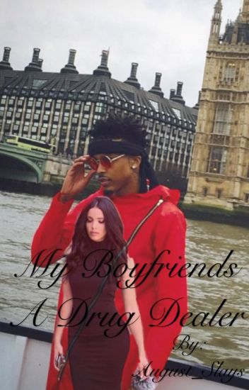 My Boyfriends a Drug Dealer ( A Thug Love, Love Story )