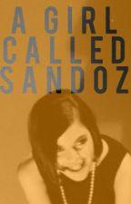 A GIRL CALLED SANDOZ- ERIC BURDON FANFIC by classicrockwriter