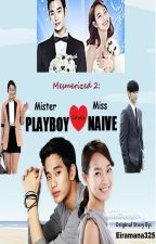 Mesmerized 2: Mr. Playboy Loves Ms. Naive (Completed) by eiramana325