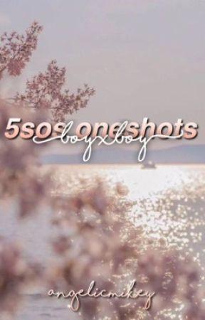 5sos oneshots | lovers ♡ by eboymuke