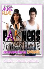 PAKNERS IN CRIME (COMEDY) by Athena Adamas [ongoing series] by AthenaAdamas