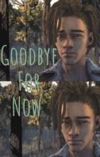 Goodbye For Now by Jayy-B