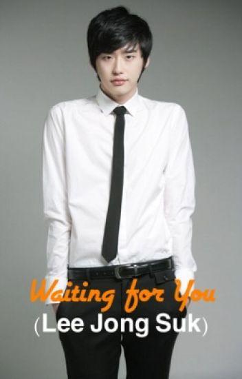 Waiting for You (Lee Jong Suk)