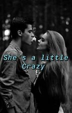 Shes a little Crazy by Gisselle005