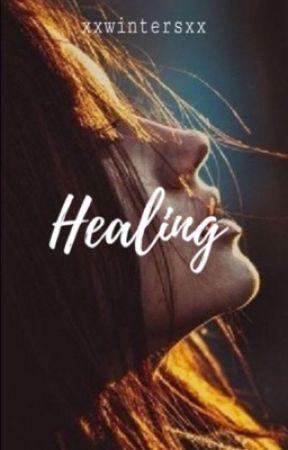 Healing by xxwintersxx