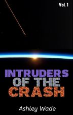 Intruders of the Crash by SylveeAshley