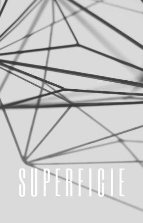 SUPERFICIES by Jennvvrs
