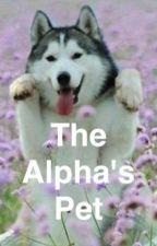 The Alpha's Pet by MusicAndFiction