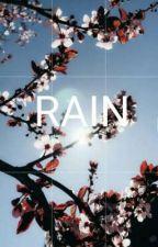 Rain [Oneshot] by wannaduskk