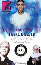 El Placer De Tu Inocencia || Ziall || Larry || Hot || terminado. Editando. by breakmeronan