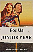 For Us: Junior Year by Thegeod