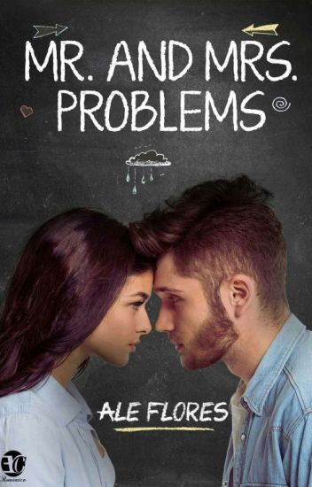 Mr. and Mrs. Problems [MAMP #1]