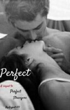 Lovers(Sequel to Perfect Strangers) by Rajput-123
