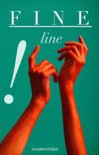 FINE LINE - h.s by SwanWrites
