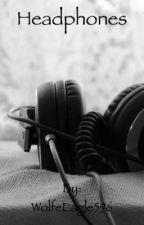 Headphones (A BajanCanadian Fanfiction) by freewaffles