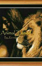 Animal Tamed by _Raina25