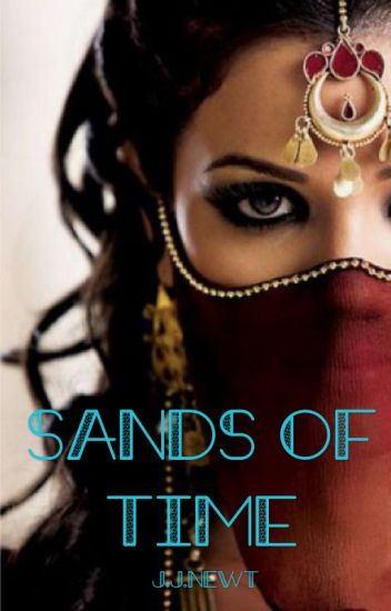 Sands of Time (**ON HOLD)