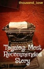 Tagalog: Most Recommended Story by thousand_love