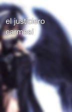 el justiciero carmesí by MRBLACKkuroichi