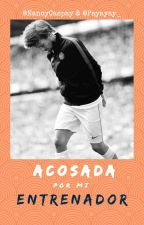 Acosada por mi entrenador -Louis y Tu ~ Romantica * Hot by nancycaspay