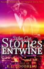 Book 2: When Our Stories Collide by keralee123