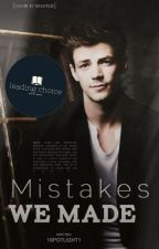 Mistakes We Made (Glee FF/Sebastian Smythe) | ✓ by 1spotlight1