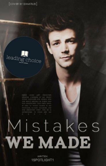 Mistakes We Made (Glee FF/Sebastian Smythe) | ✓