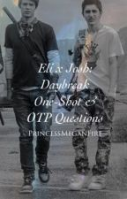 💓Eli x Josh💓 Daybreak One-Shot & OTP Questions by PrincessMeganFire