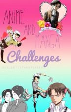 Anime/Manga Challenges by JaegerBombasticBooty