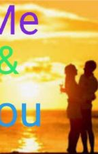Me and You by sweety10ve