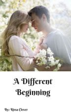 A Different Beginning (Book 1 of Different Series) by RissaleWriter