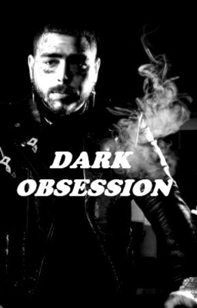 Dark Obsession ♡-- Post Malone Smut Interactive Fiction by OceanoKennedy